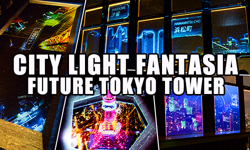CITY LIGHT FANTASIA ~FUTURE TOKYO TOWER~